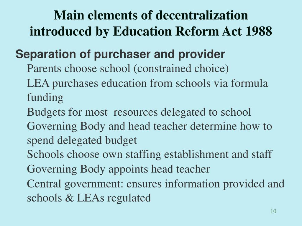 Main elements of decentralization introduced by Education Reform Act 1988