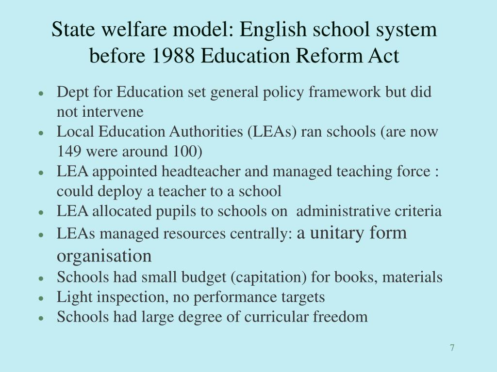 State welfare model: English school system before 1988 Education Reform Act