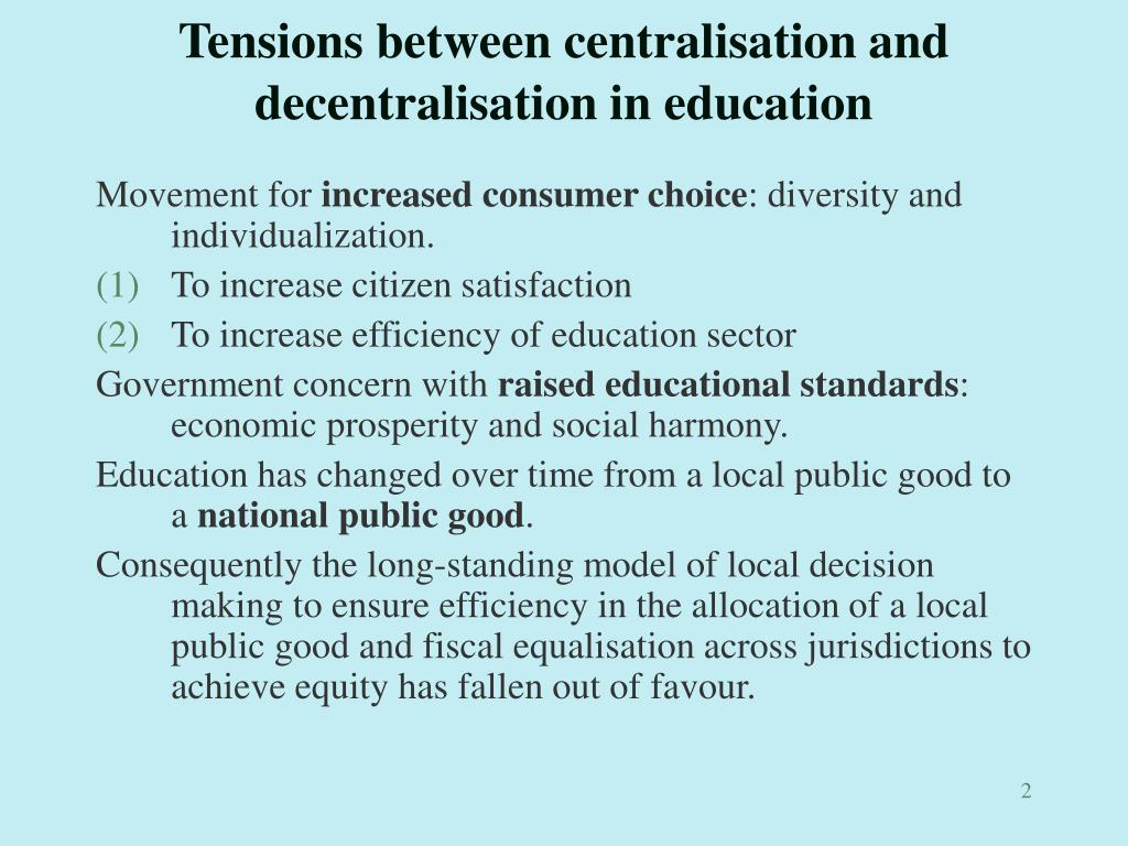 Tensions between centralisation and decentralisation in education