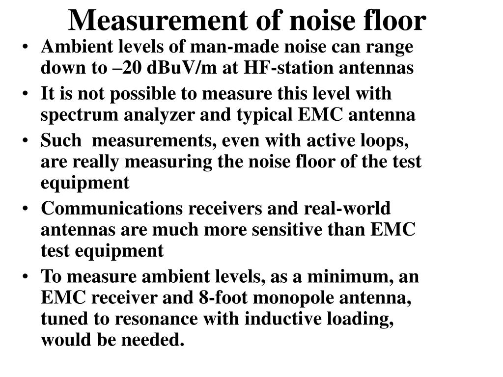 Measurement of noise floor