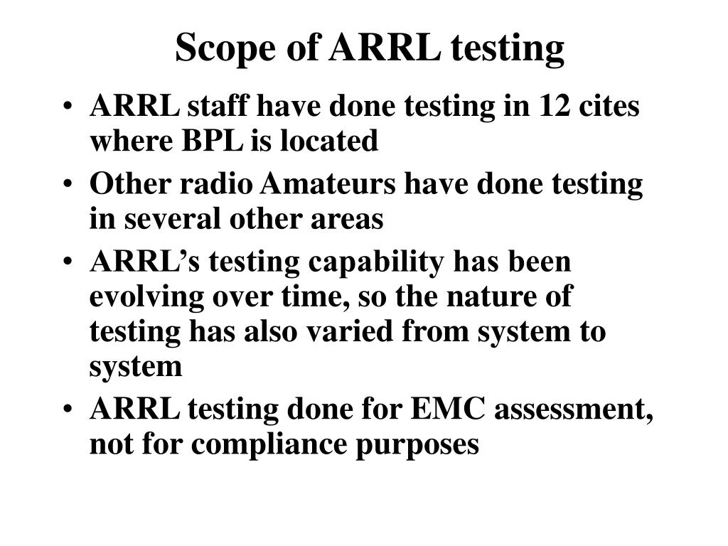 Scope of ARRL testing