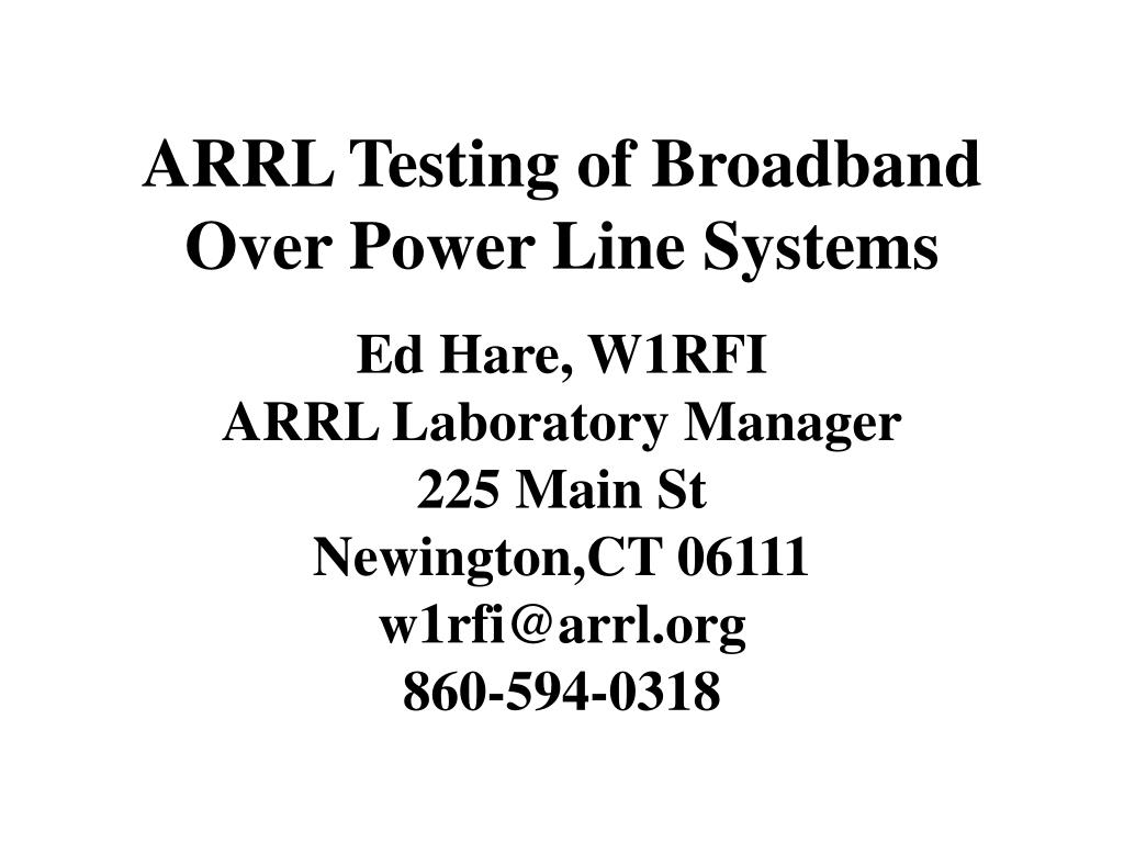 ARRL Testing of Broadband Over Power Line Systems