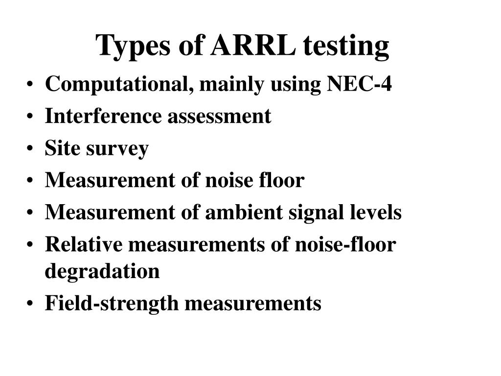 Types of ARRL testing