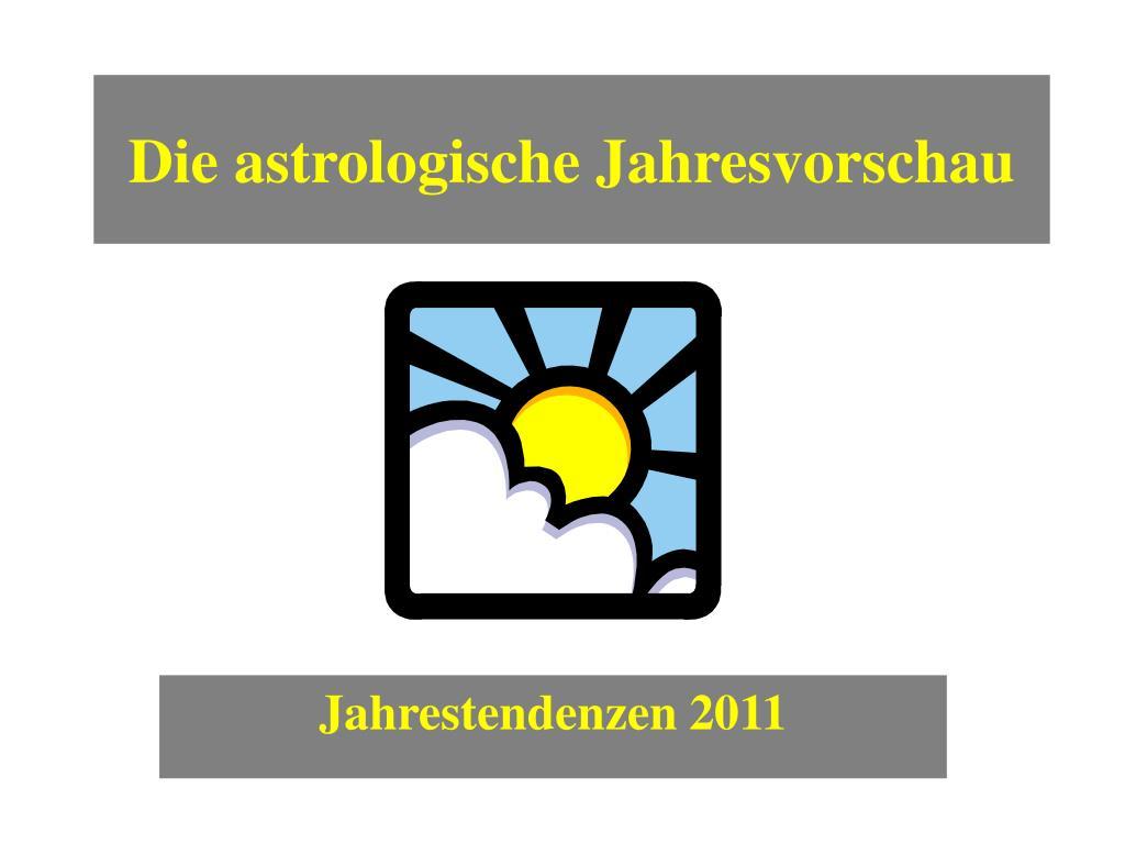 Die astrologische Jahresvorschau