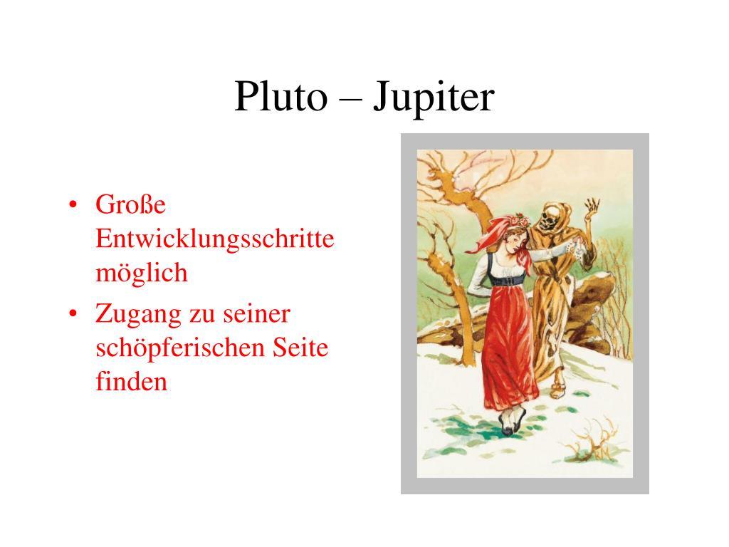 Pluto – Jupiter