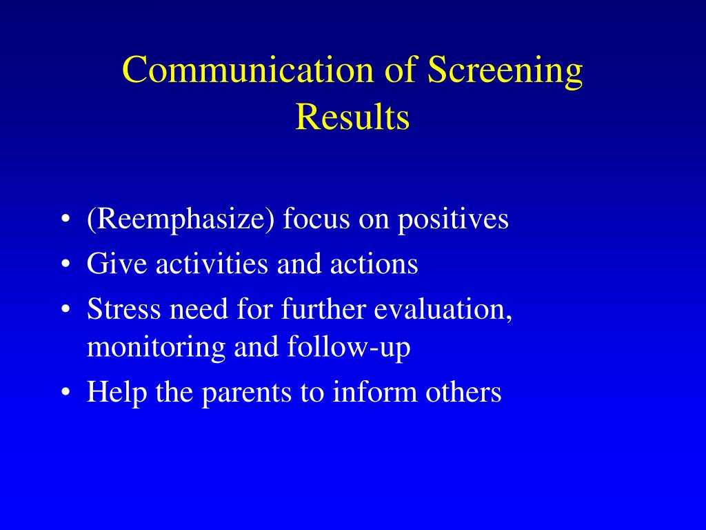 Communication of Screening Results