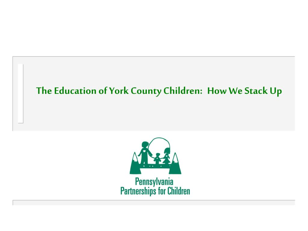 The Education of York County Children: