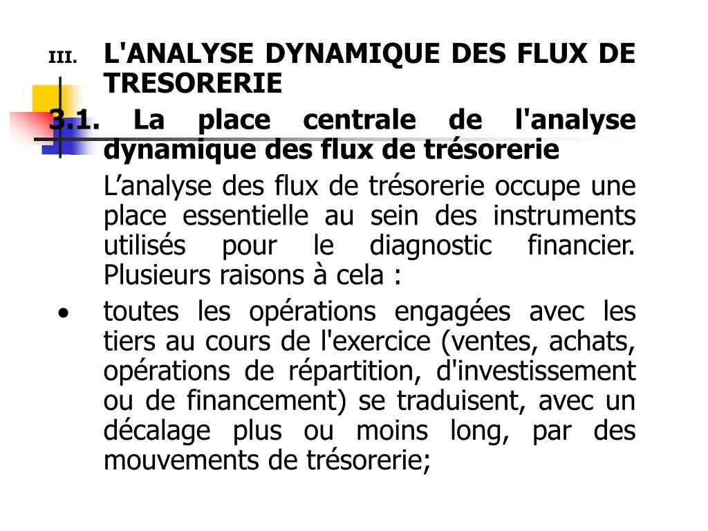 L'ANALYSE DYNAMIQUE DES FLUX DE TRESORERIE
