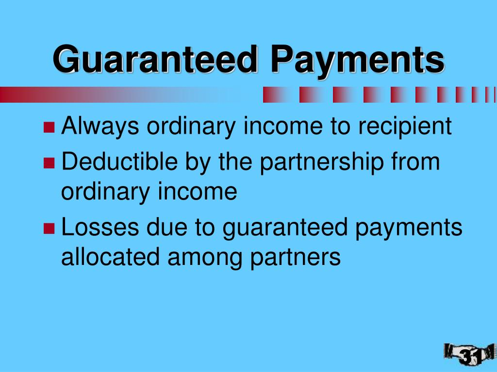 Guaranteed Payments
