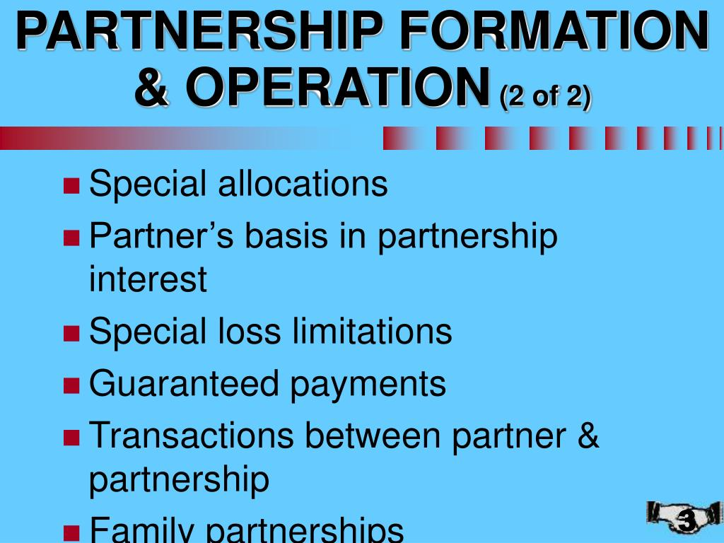 PARTNERSHIP FORMATION & OPERATION