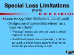 special loss limitations 2 of 2