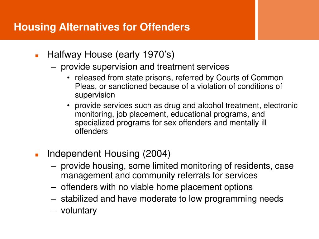 Housing Alternatives for Offenders