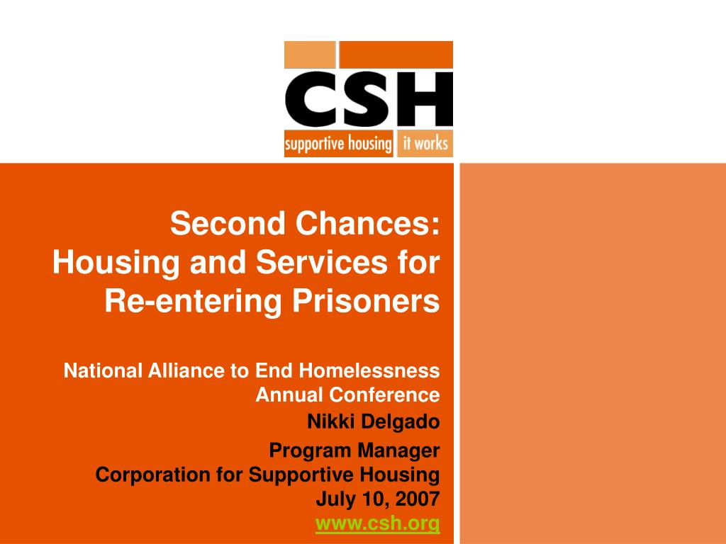 Second Chances:  Housing and Services for Re-entering Prisoners