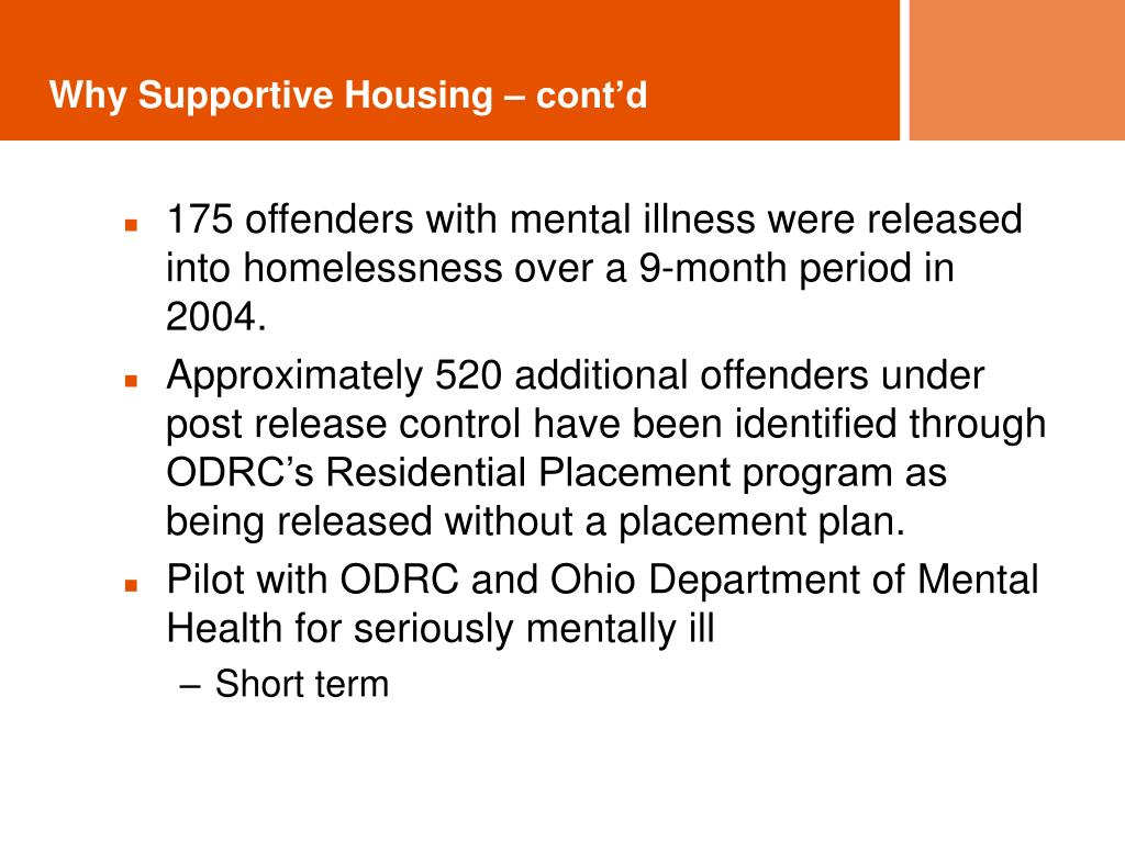 Why Supportive Housing – cont'd