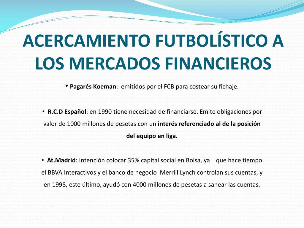 ACERCAMIENTO FUTBOLÍSTICO A  LOS MERCADOS FINANCIEROS