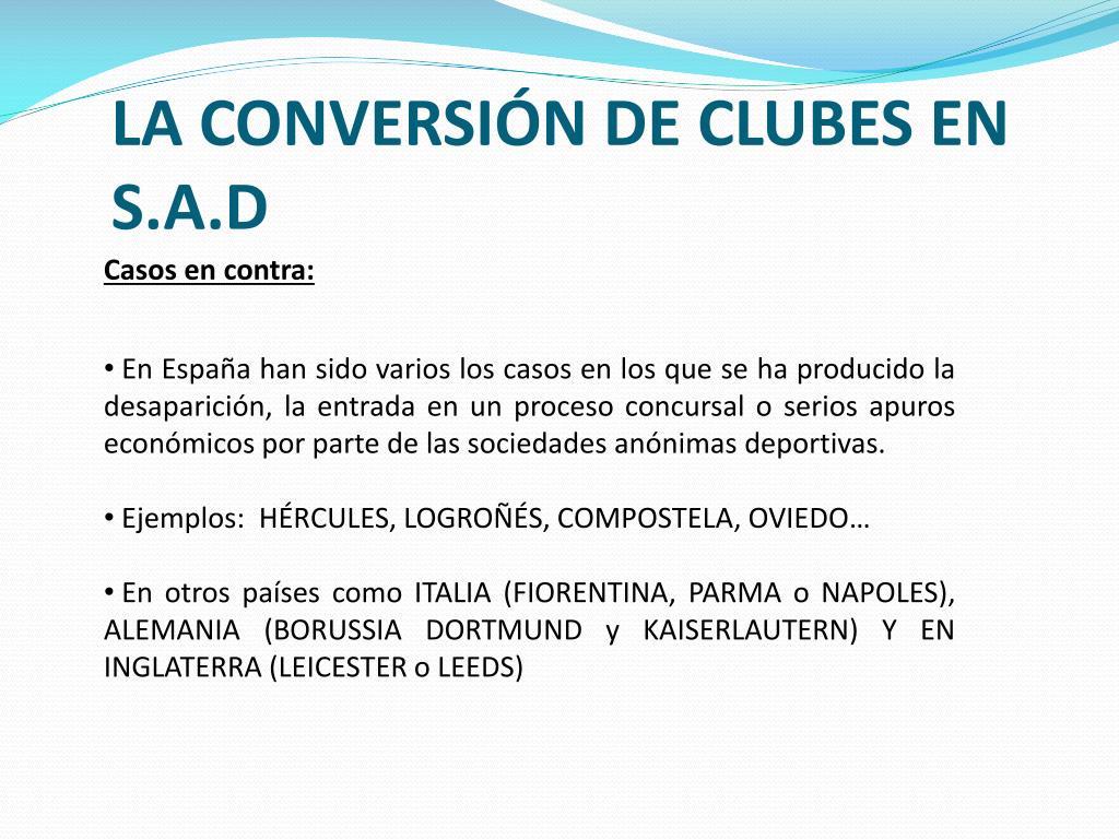 LA CONVERSIÓN DE CLUBES EN S.A.D