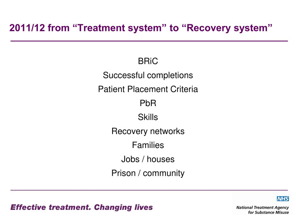 "2011/12 from ""Treatment system"" to ""Recovery system"""