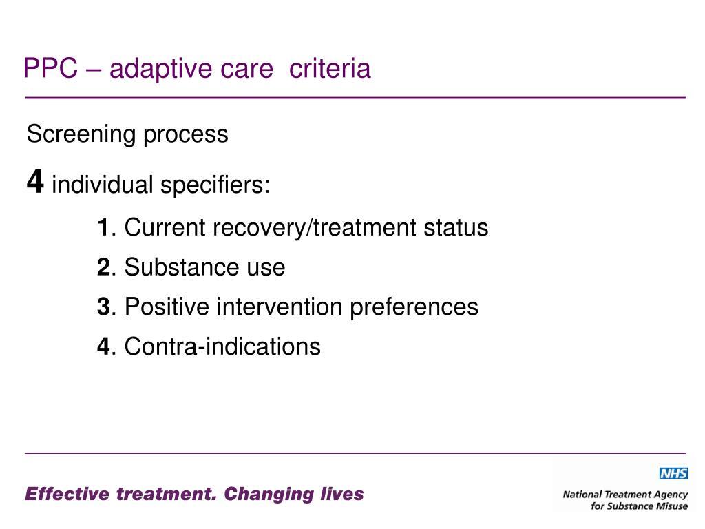 PPC – adaptive care  criteria