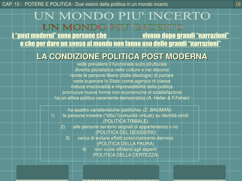 CAP. 10 -  POTERE E POLITICA - Due visioni della politica in un mondo incerto