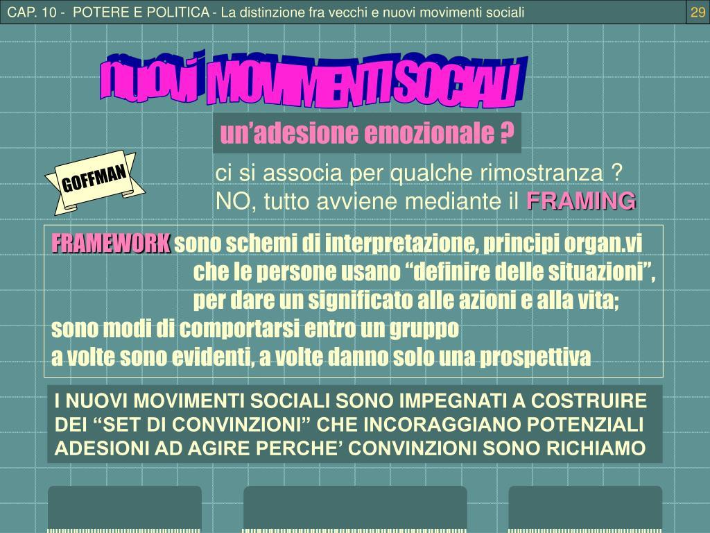 CAP. 10 -  POTERE E POLITICA - La distinzione fra vecchi e nuovi movimenti sociali