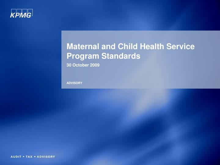 Maternal and child health service program standards l.jpg