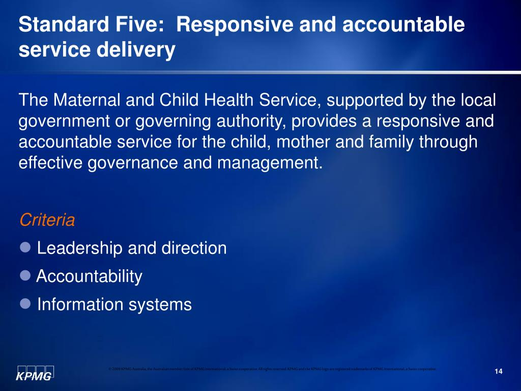 Standard Five:  Responsive and accountable service delivery