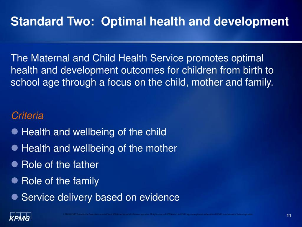 Standard Two:  Optimal health and development