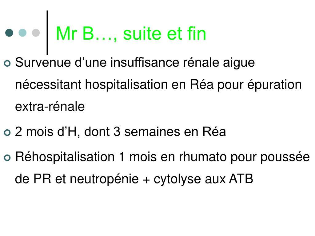 Mr B…, suite et fin