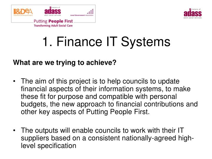 1. Finance IT Systems