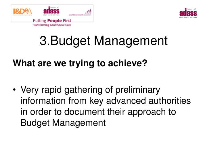 3.Budget Management