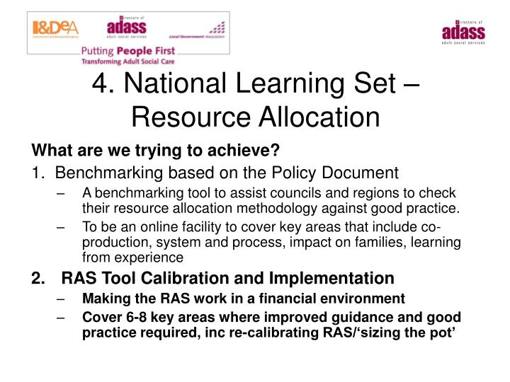 4. National Learning Set – Resource Allocation