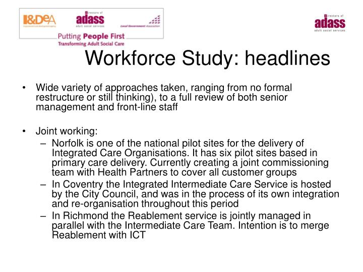 Workforce Study: headlines