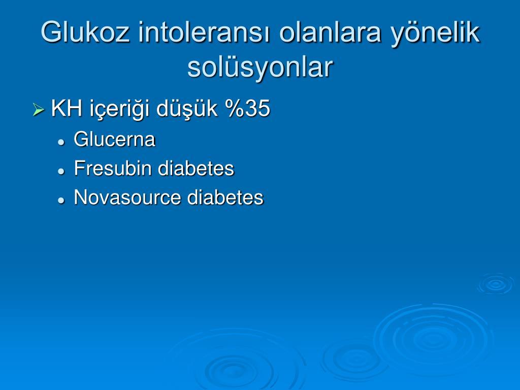 Glukoz intoleransı olanlara yönelik solüsyonlar