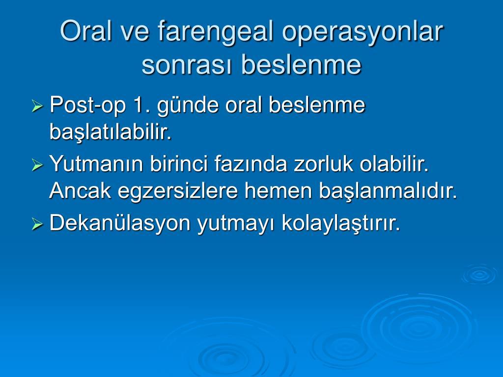 Oral ve farengeal operasyonlar sonrası beslenme