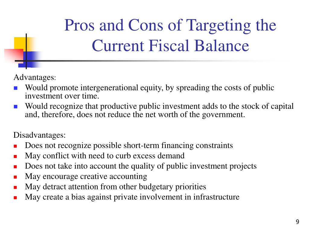 Pros and Cons of Targeting the Current Fiscal Balance
