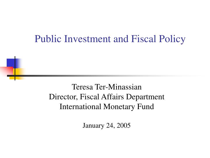 Public investment and fiscal policy l.jpg