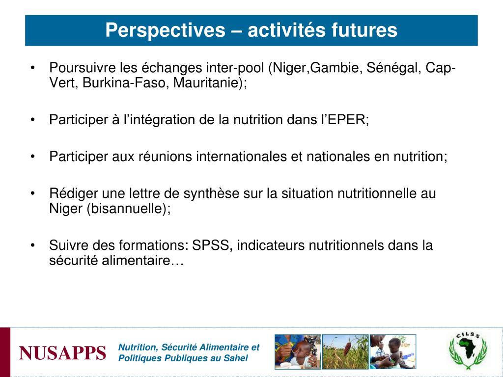 Poursuivre les échanges inter-pool (Niger,Gambie, Sénégal, Cap-Vert, Burkina-Faso, Mauritanie);