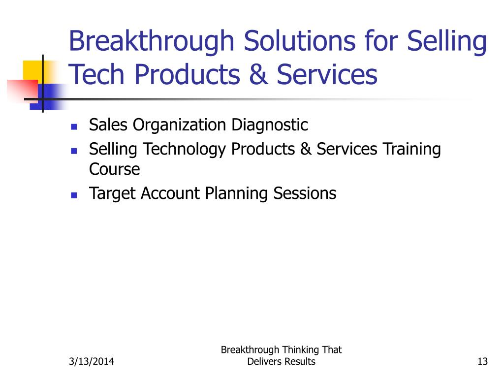 Breakthrough Solutions for Selling Tech Products & Services