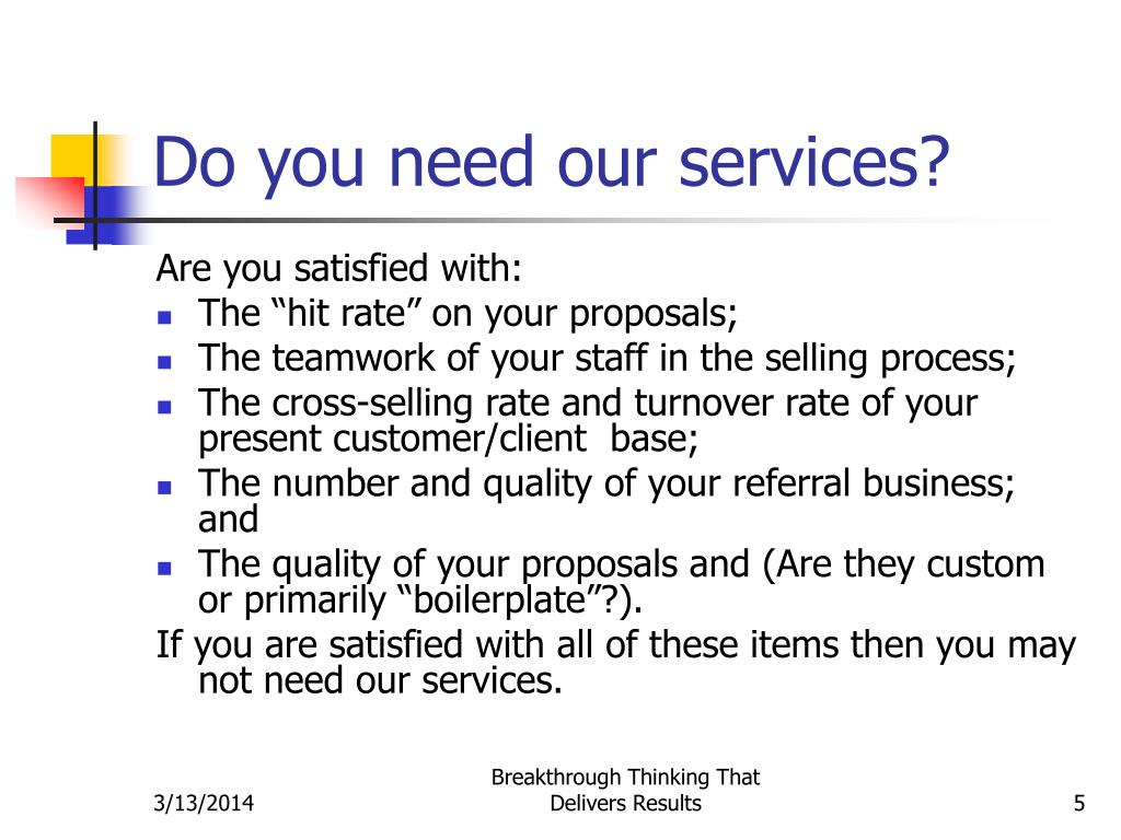 Do you need our services?