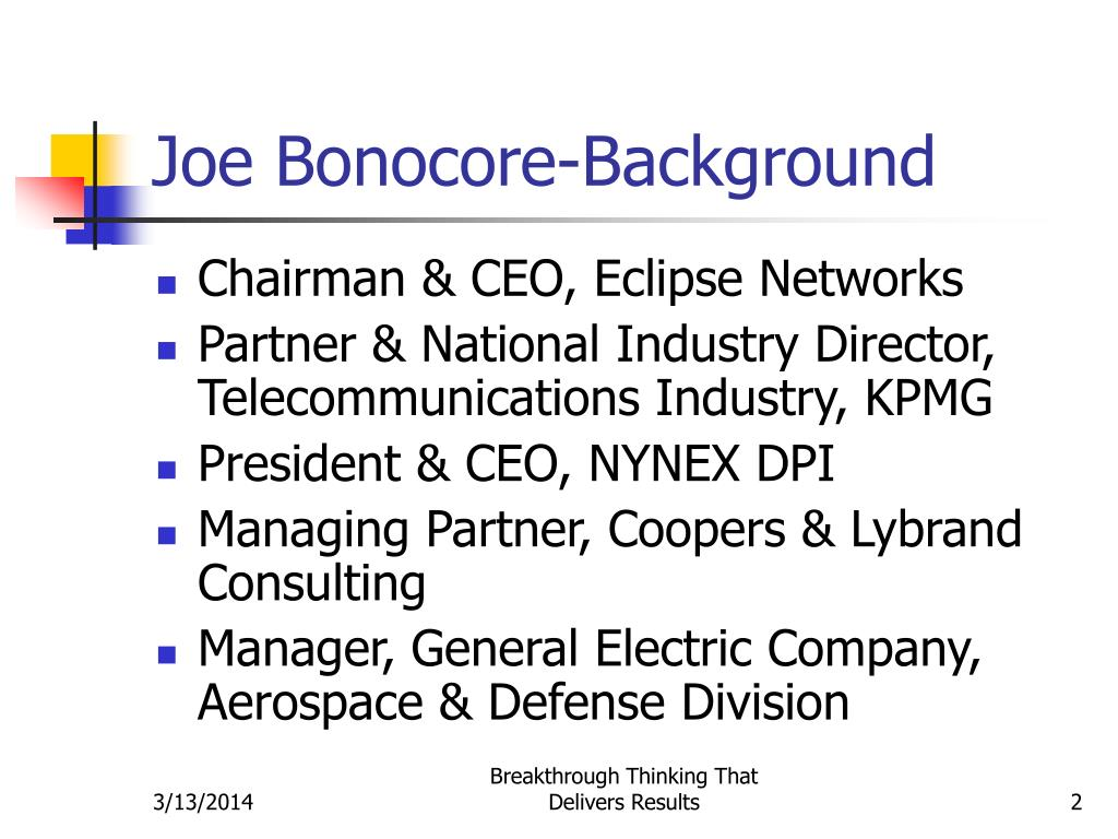 Joe Bonocore-Background