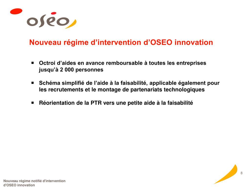 Nouveau régime d'intervention d'OSEO innovation