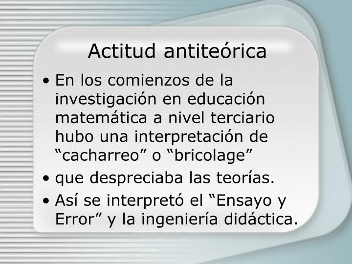Actitud antiteórica
