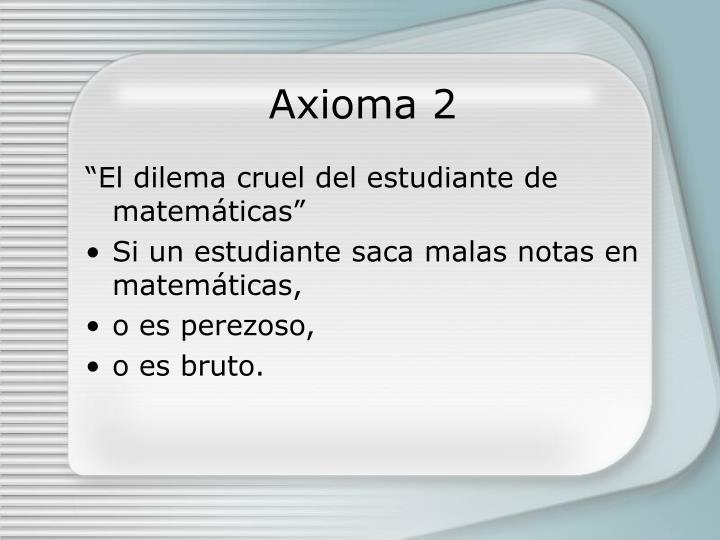 Axioma 2