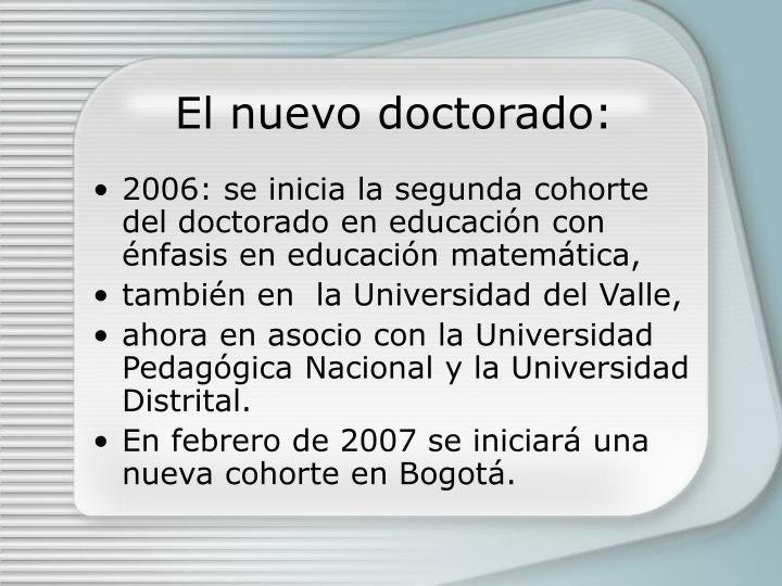 El nuevo doctorado:
