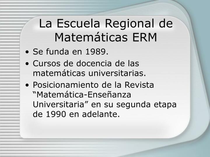 La Escuela Regional de Matem