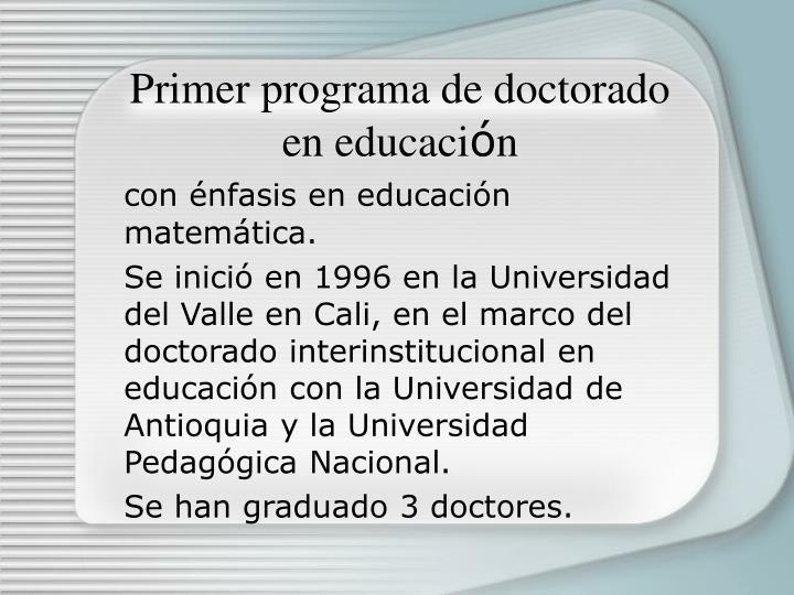 Primer programa de doctorado en educaci