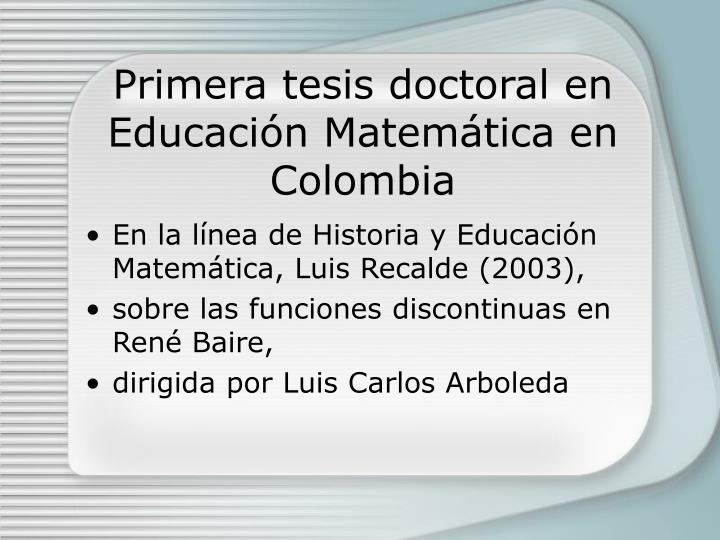 Primera tesis doctoral en Educación Matemática en Colombia