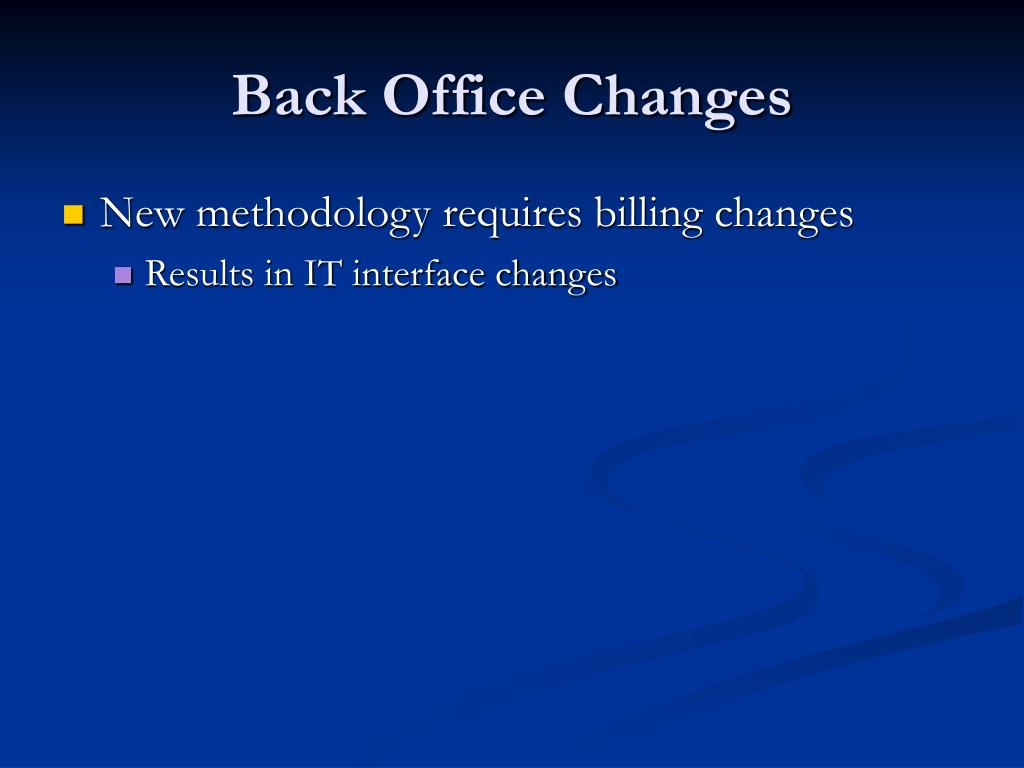 Back Office Changes