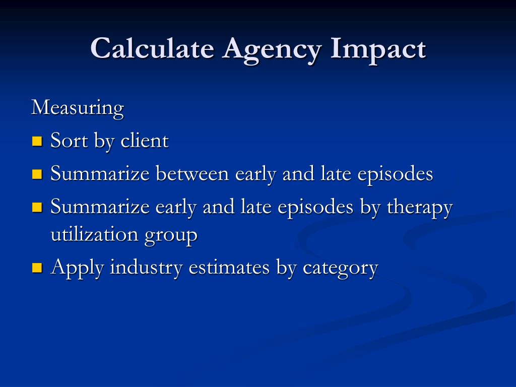 Calculate Agency Impact