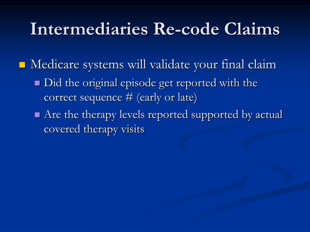Intermediaries Re-code Claims